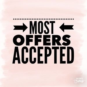 Other - Most offers will be accepted